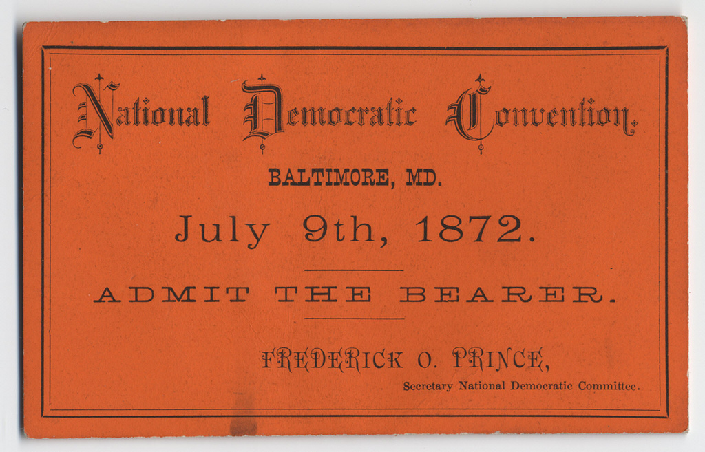 Ticket for the 1872 National Democratic Convention