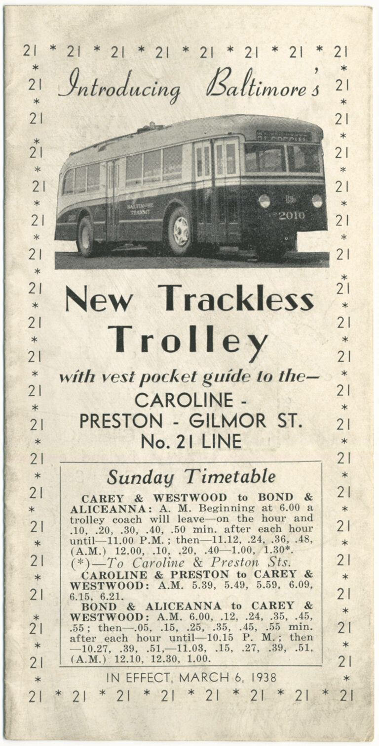 Introducing Baltimore's new trackless trolley with vest pocket guide to the Caroline-Preston-Gilmor St. no. 21 line, in effect, March 6, 1938